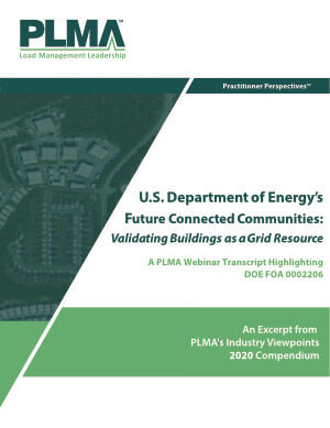 U.S. Department of Energy's Future Connected Communities: Validating Buildings as a Grid Resource